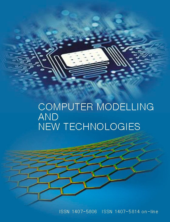 Journal «Computer Modelling and New Technologies»    ISSN 1407-5806, ISSN 1407-5814 (on-line)